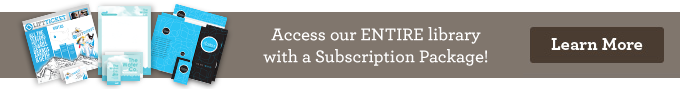 Access our own ENTIRE library with a Subscription Package!